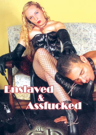 Enslaved and assfucked - Les séances SM de Maîtresse Christine
