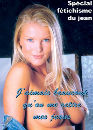 J�aimais beaucoup qu�on me retire mes jeans - F�tichisme du jean